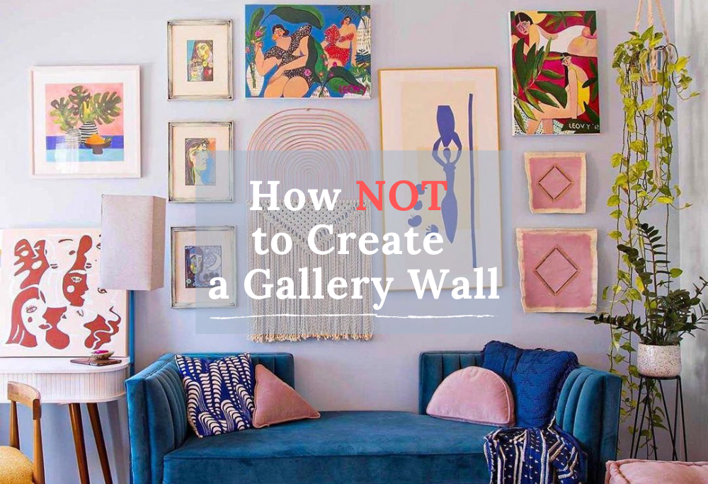 tips for gallery wall mistakes