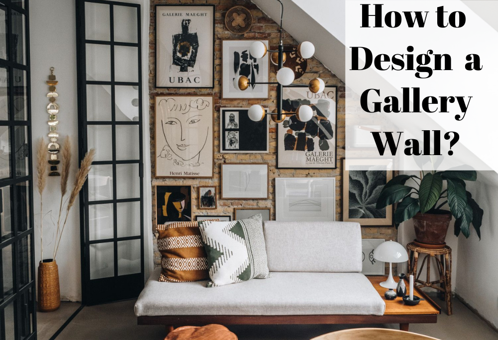 How to Design a Gallery Wall?