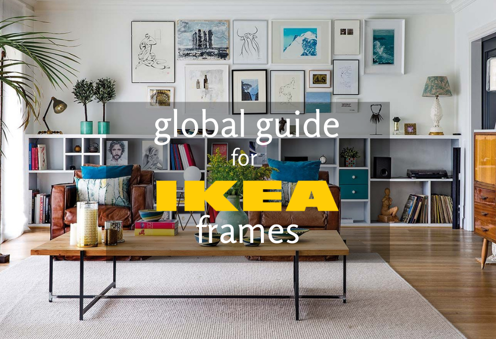Global guide for cheap minimalist IKEA frames