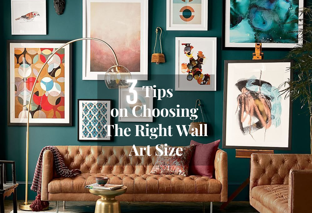 Guide to choose the right wall art for your walls