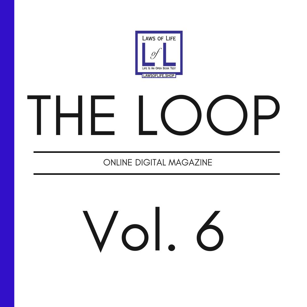 The Loop Online Magazine vol 6