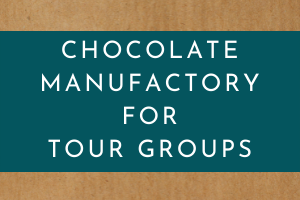 Chocolate Manufactory for Tour Groups